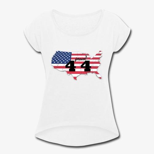 Forever 44 - Women's Roll Cuff T-Shirt