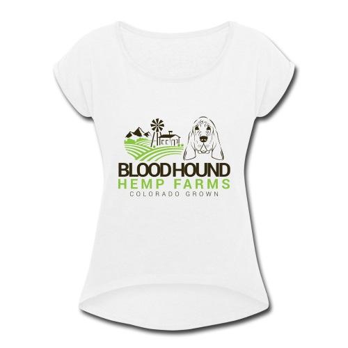 BloodhoundHempFarms - Women's Roll Cuff T-Shirt