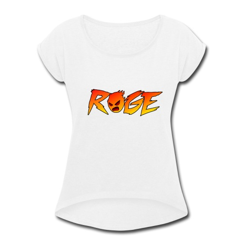 Rage T-shirt - Women's Roll Cuff T-Shirt