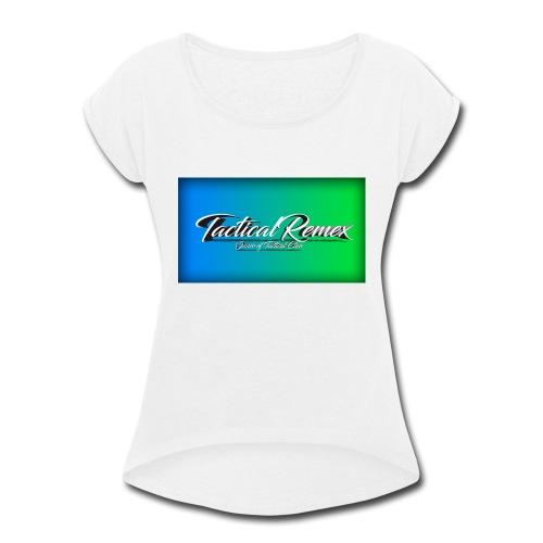 My second shirt - Women's Roll Cuff T-Shirt