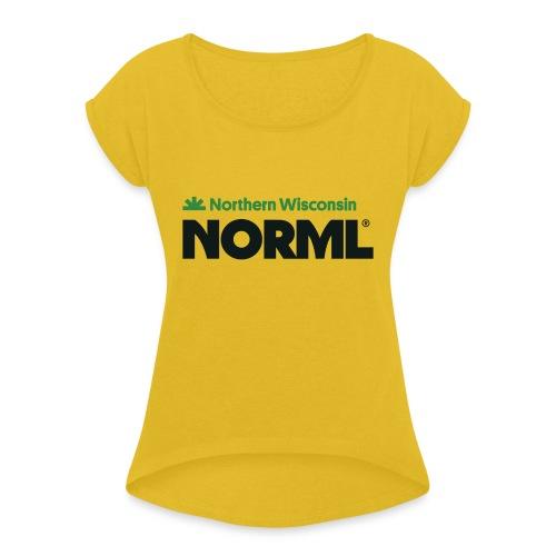 Northern Wisconsin NORML - Women's Roll Cuff T-Shirt