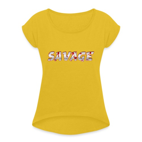 Savage Bloody - Women's Roll Cuff T-Shirt