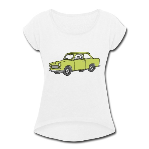 Trabant (baligreen car) - Women's Roll Cuff T-Shirt