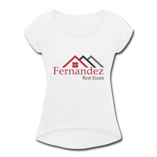 Fernandez Real Estate - Women's Roll Cuff T-Shirt