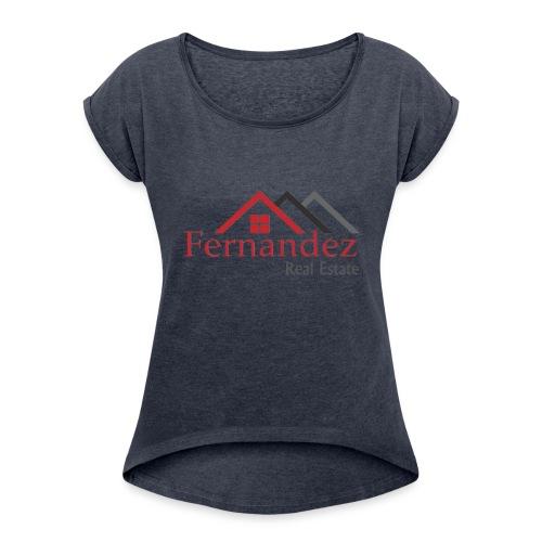 Fernandez Real Estate - Women's Roll Cuff T-Shirt