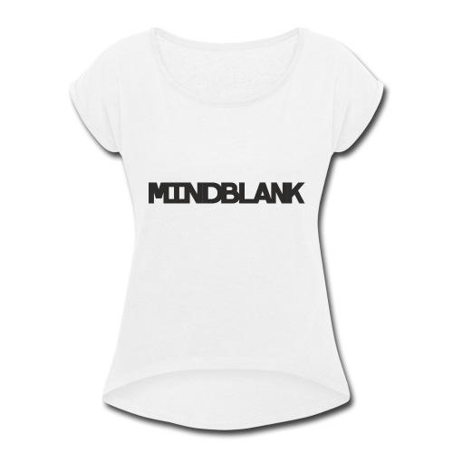Mind Blank Sports - Women's Roll Cuff T-Shirt