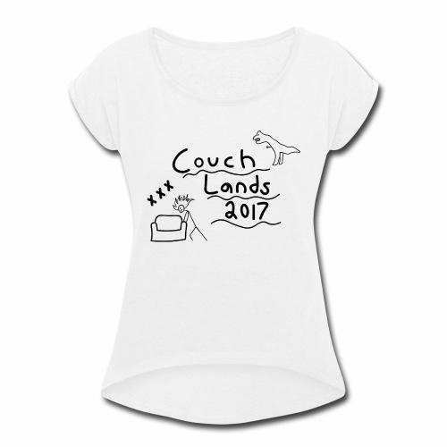 #CouchLands2017 - Women's Roll Cuff T-Shirt