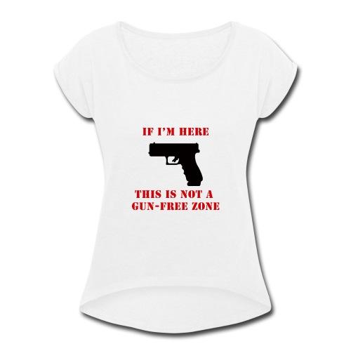 GunFreeZone - Women's Roll Cuff T-Shirt