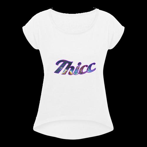 Thicc Galaxy - Women's Roll Cuff T-Shirt