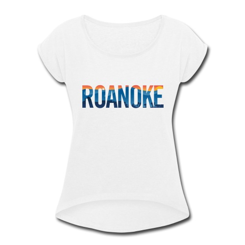 Roanoke Pride - Women's Roll Cuff T-Shirt