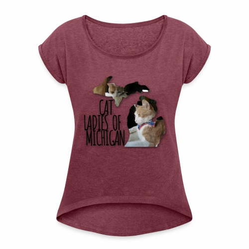 Cat Ladies of Michigan - Women's Roll Cuff T-Shirt