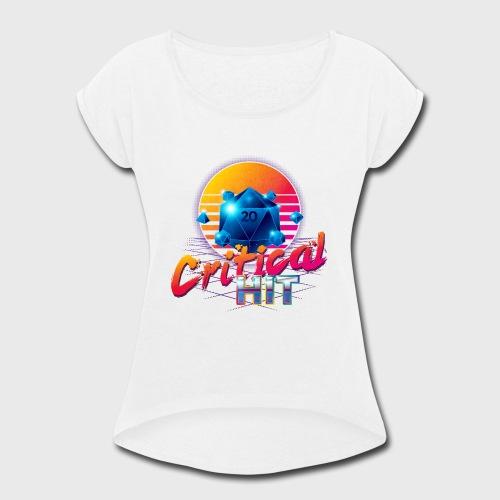 Critical Hit Dungeons Fantasy Outrun Design - Women's Roll Cuff T-Shirt