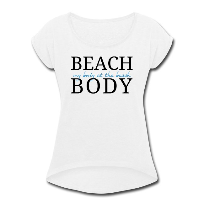 Beach Body Funny Tee