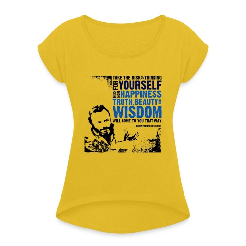 Think For Yourself - Women's Roll Cuff T-Shirt
