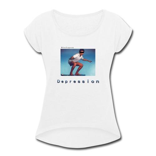 Depression album merchandise - Women's Roll Cuff T-Shirt