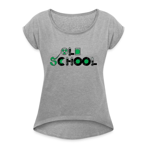 Old School Music - Women's Roll Cuff T-Shirt