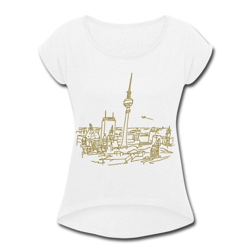 Panorama of Berlin - Women's Roll Cuff T-Shirt