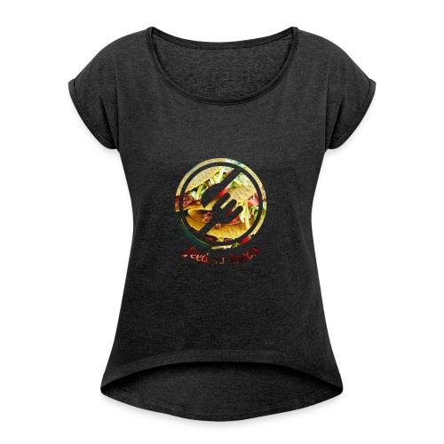 tacolife - Women's Roll Cuff T-Shirt