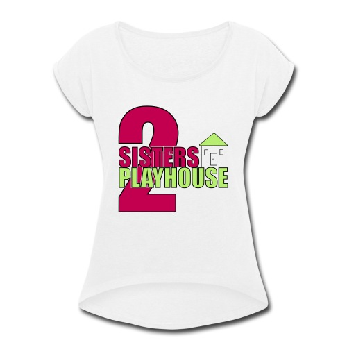 2sisters colorhouse 7 - Women's Roll Cuff T-Shirt