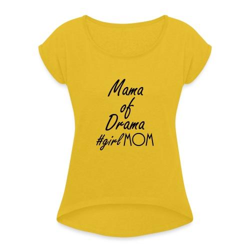 Girl mom black - Women's Roll Cuff T-Shirt