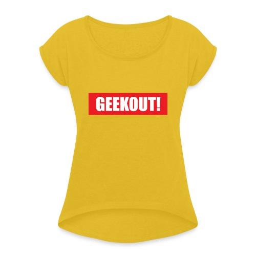 Geekout Gaming Apparel Branded Tee - Women's Roll Cuff T-Shirt