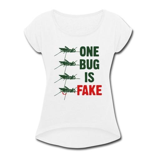 Fly Fishing Hopper - Women's Roll Cuff T-Shirt