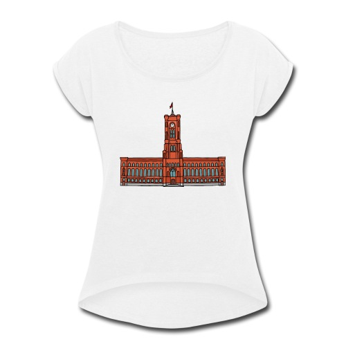 Red City Hall Berlin - Women's Roll Cuff T-Shirt