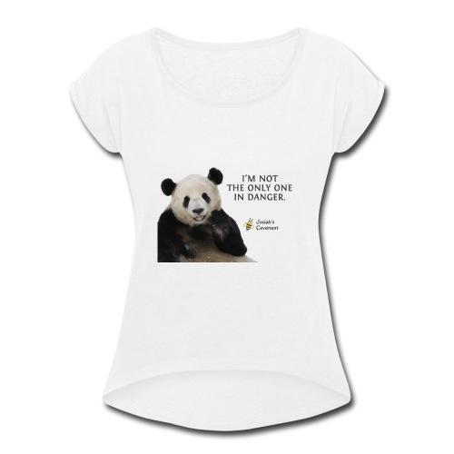 Endangered Pandas - Josiah's Covenant - Women's Roll Cuff T-Shirt