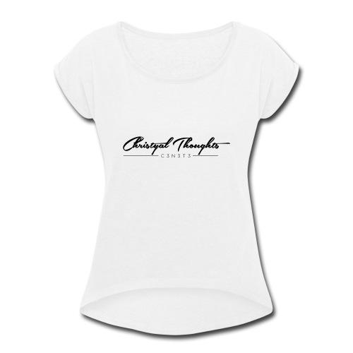 Christyal Thoughts C3N3T3 - Women's Roll Cuff T-Shirt