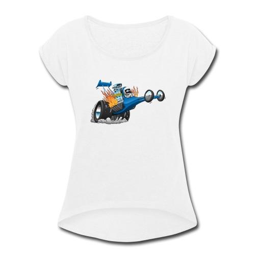 Top Fuel Dragster Cartoon - Women's Roll Cuff T-Shirt
