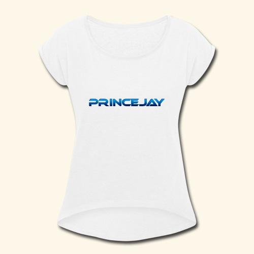 PrinceJay Logo - Women's Roll Cuff T-Shirt