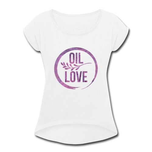 Oil Love Purple - Women's Roll Cuff T-Shirt