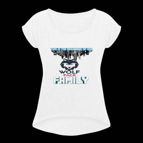 We Are Linked As One Big WolfPack Family - Women's Roll Cuff T-Shirt