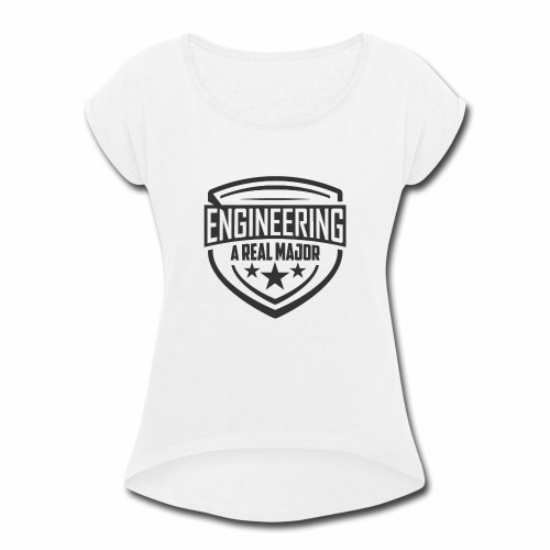 Engineering A Real Major Apparel - Shield Design - Women's Roll Cuff T-Shirt