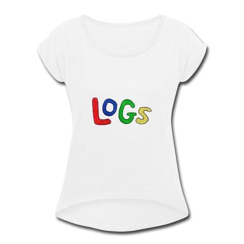 LOGS Design - Women's Roll Cuff T-Shirt
