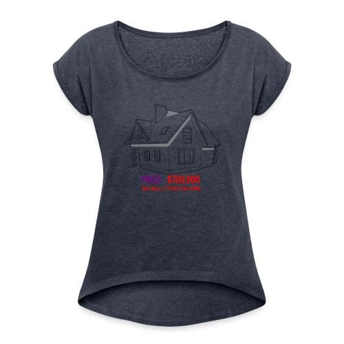 Fannie & Freddie Joke - Women's Roll Cuff T-Shirt