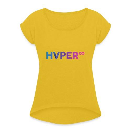 HVPER - Women's Roll Cuff T-Shirt
