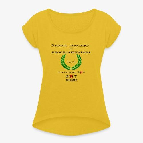 NAP! - Women's Roll Cuff T-Shirt