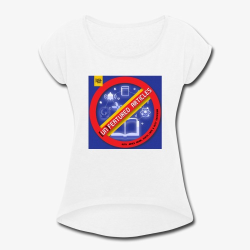unFeatured Articles Cover - Women's Roll Cuff T-Shirt