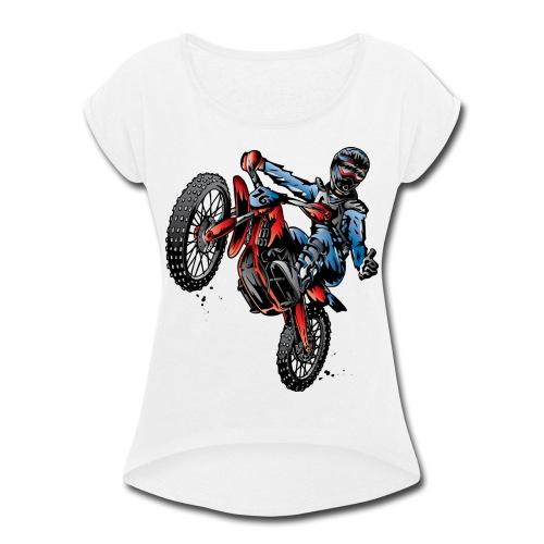 Motocross Dirt Bike Stunt Rider - Women's Roll Cuff T-Shirt