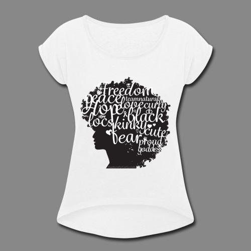 Afro Text II - Women's Roll Cuff T-Shirt