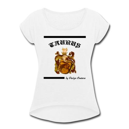 TAURUS BLACK - Women's Roll Cuff T-Shirt
