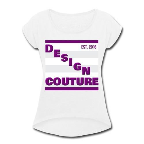 DESIGN COUTURE EST 2016 PURPLE - Women's Roll Cuff T-Shirt