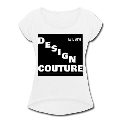DESIGN COUTURE EST 2016 WHITE - Women's Roll Cuff T-Shirt