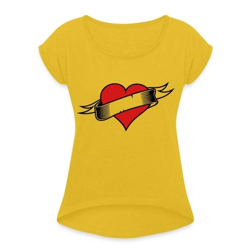 Custom Love Heart Tattoo - Women's Roll Cuff T-Shirt
