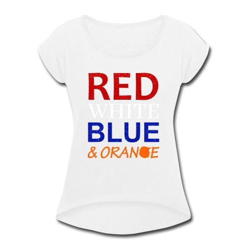 Red White Blue and Orange - Women's Roll Cuff T-Shirt