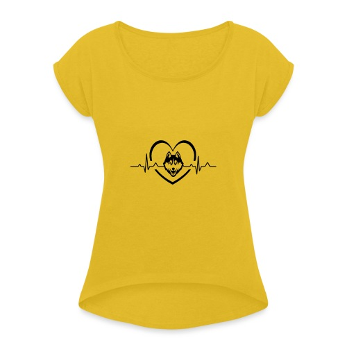 Love every beat for Husky T-Shirt - Women's Roll Cuff T-Shirt