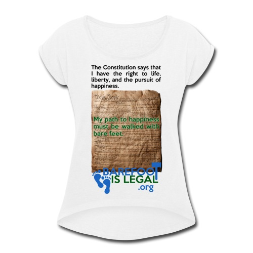 Constitution path to happiness - Women's Roll Cuff T-Shirt
