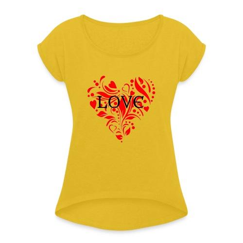 loveheArt - Women's Roll Cuff T-Shirt