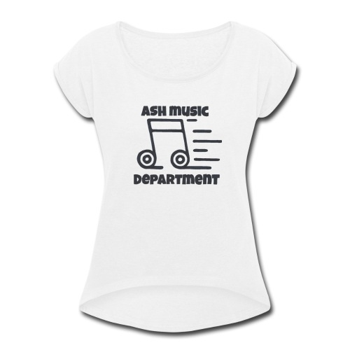 ASH Music Department - Women's Roll Cuff T-Shirt